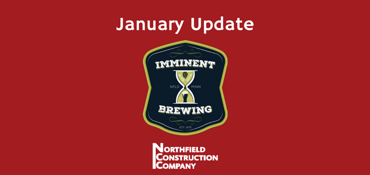 Imminent Brewing January Update