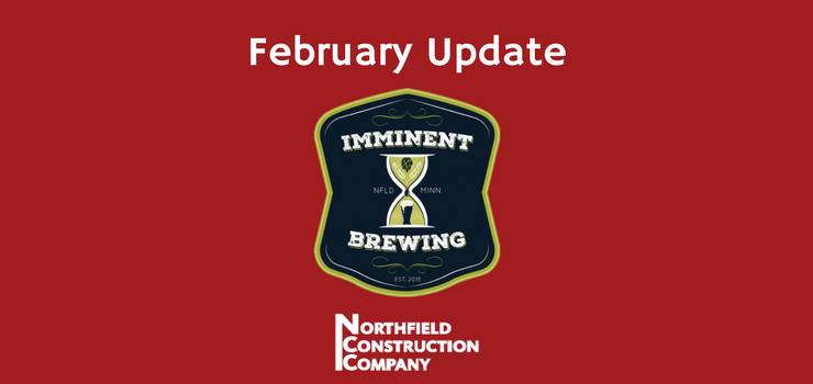 Imminent Brewing February Update